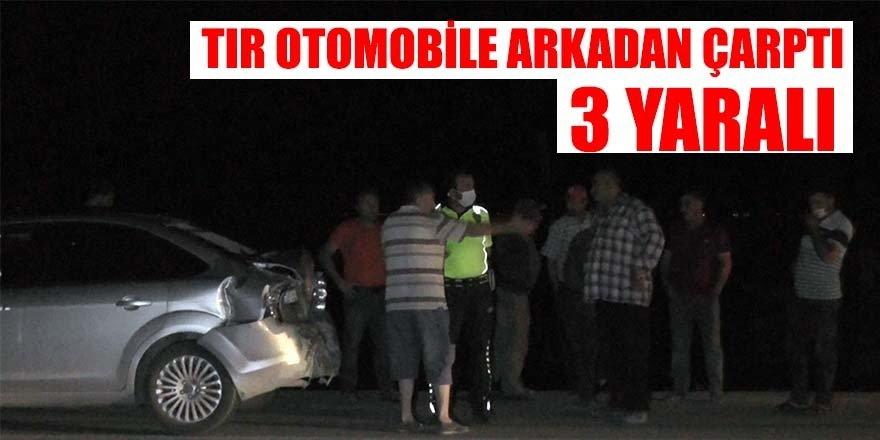 Dikkatsiz TIR sürücüsü kazaya neden oldu: 3 yaralı