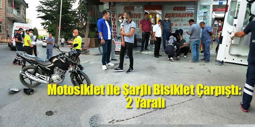 Motosiklet ile Şarjlı Bisiklet Çarpıştı: 2 Yaralı