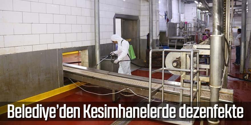 Belediye'den Kesimhanelerde dezenfekte