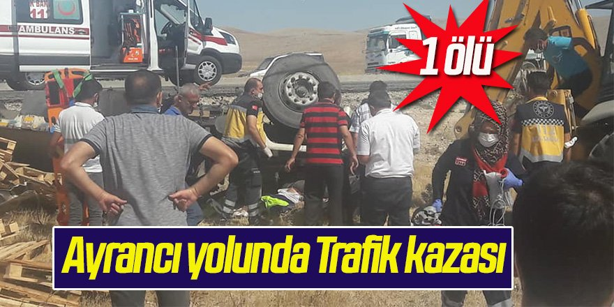 Ayrancı yolunda Trafik kazası;1 ölü