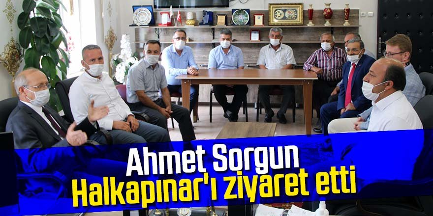 Milletvekili Ahmet Sorgun Halkapınar'ı ziyaret etti