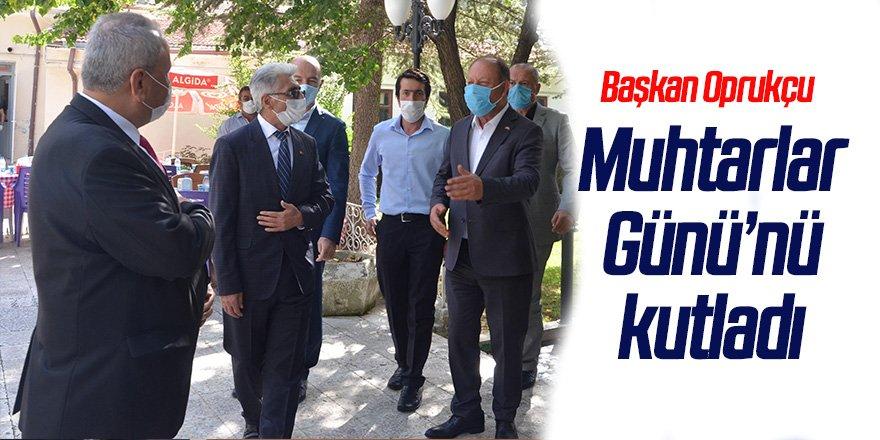 Başkan Oprukçu Muhtarlar Günü'nü kutladı