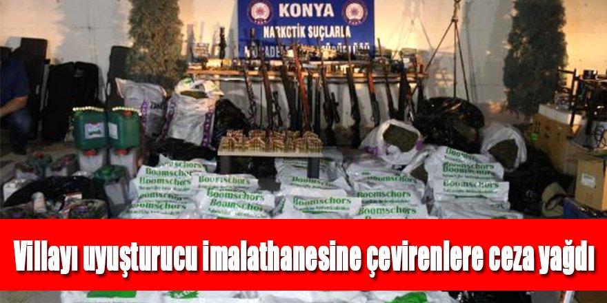 Villayı uyuşturucu imalathanesine çevirenlere 25'er yıl hapis
