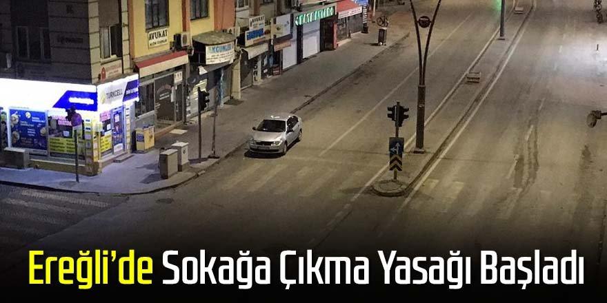 Ereğli caddeleri boşaldı