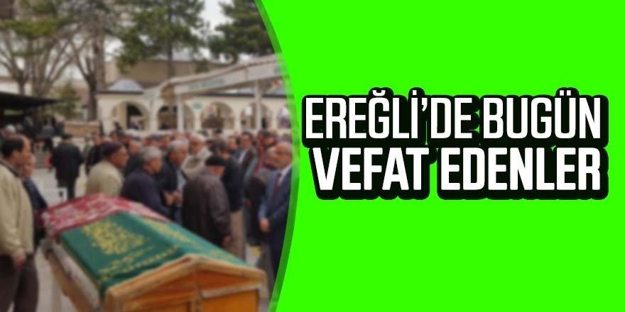 27 Kasım Ereğli'de vefat edenler