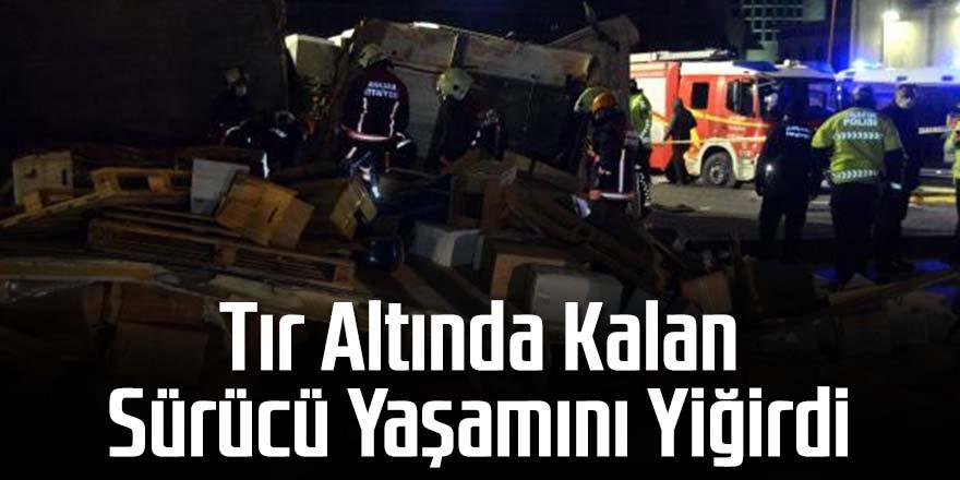 Devrilen TIR'ın altında kalan sürücü öldü