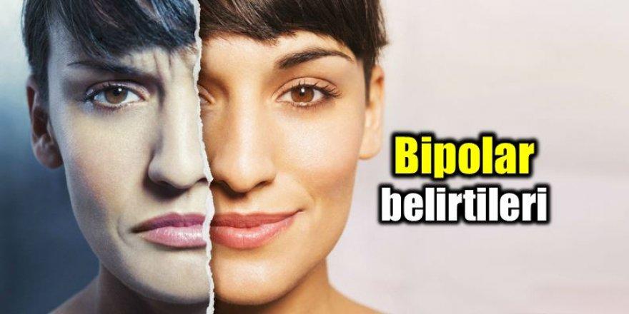"""""""İlkbahar ve sonbahar bipoların alevlenme dönemidir"""""""