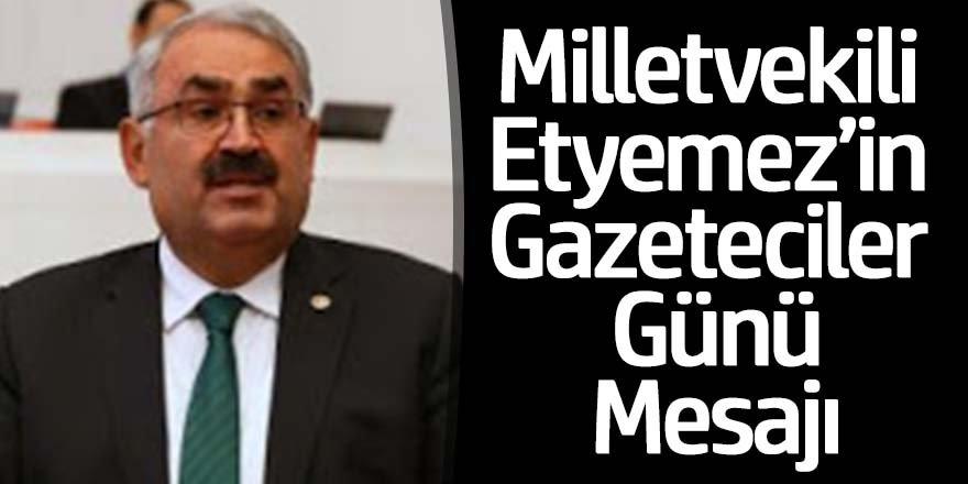 Milletvekili Halil Etyemez, 10 Ocak Çalışan Gazeteciler Günü'nü Kutladı