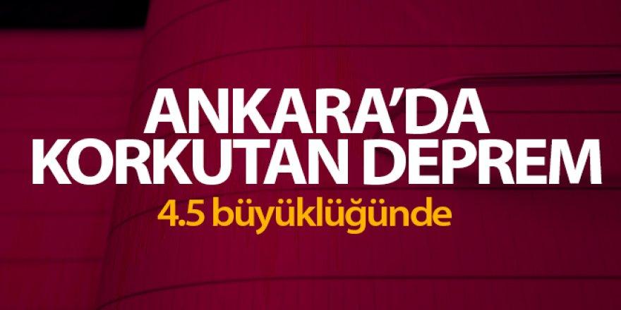 Ankarada 4.5 büyüklüğünde deprem oldu