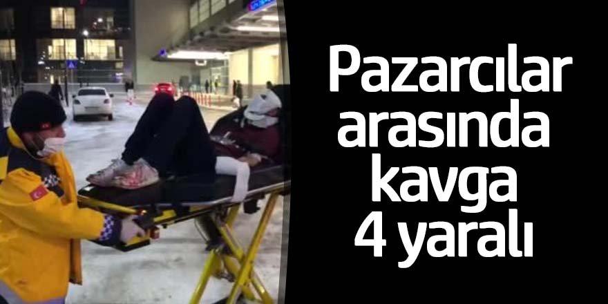 Pazarcılar arasında bıçaklı kavga: 4 yaralı
