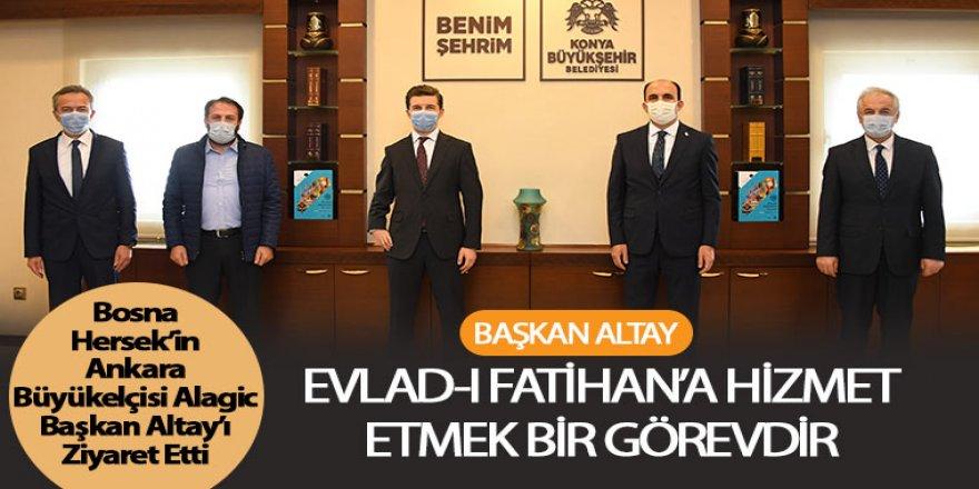 Bosna Hersek Büyükelçisi Alagic Başkan Altay'ı Ziyaret Etti