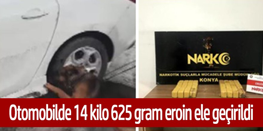 Otomobilde 14 kilo 625 gram eroin ele geçirildi