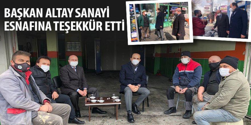 Başkan Altay Sanayi Esnafına Teşekkür Etti