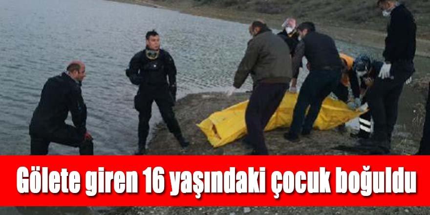 Konya'da gölete giren 16 yaşındaki çocuk boğuldu