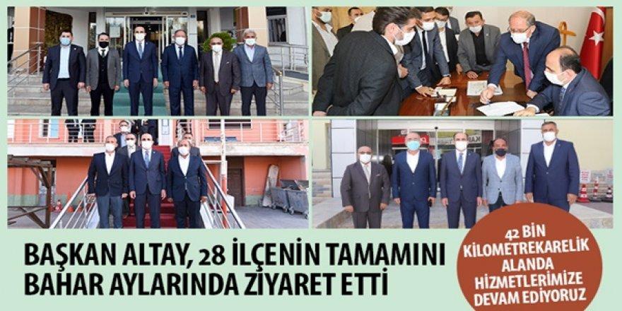 Başkan Altay, 28 İlçenin Tamamını Bahar Aylarında Ziyaret Etti