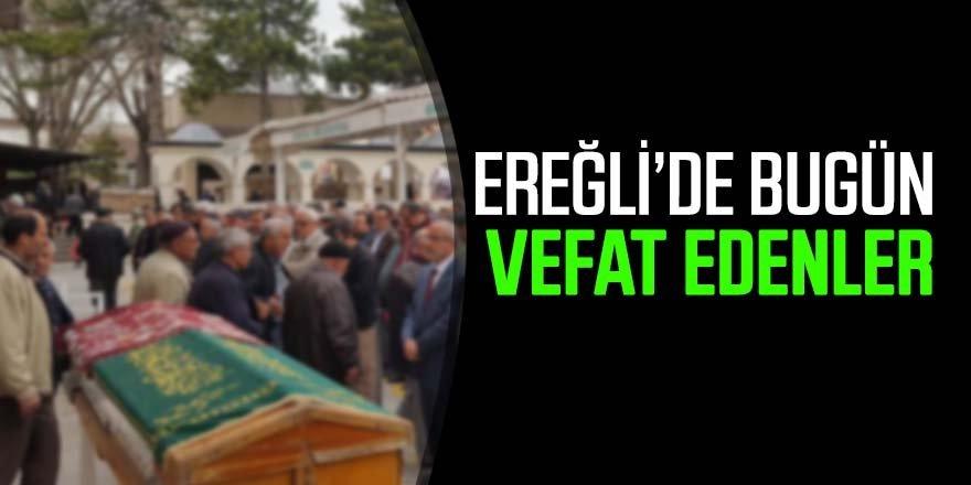 16 Mayıs Ereğli'de Vefat Edenler