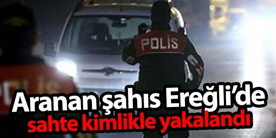 13 suçtan aranması olan cezaevi firarisi Ereğli'de yakalandı