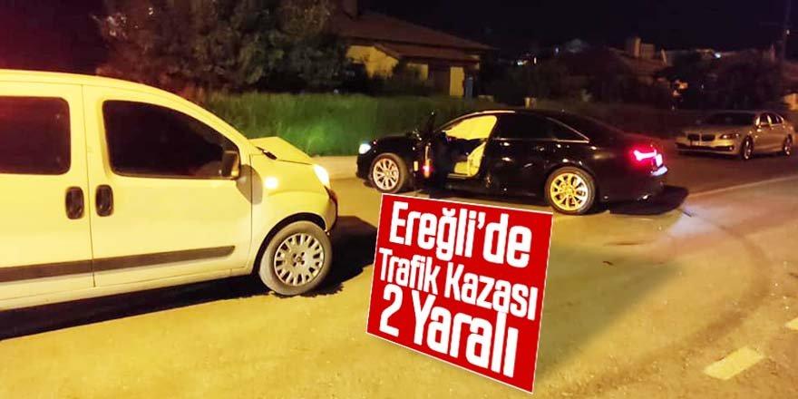 Ereğli'de otomobil ile hafif ticari araç çarpıştı 2 yaralı