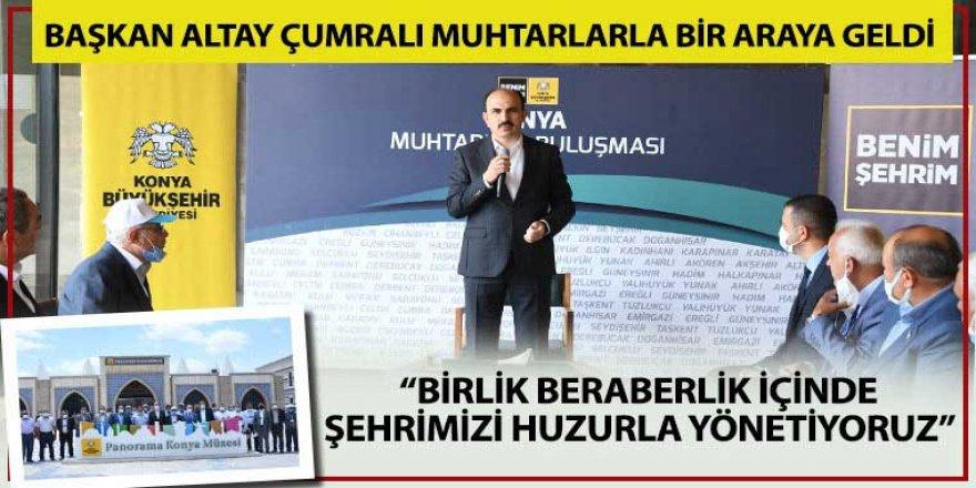 """""""Birlik Beraberlik İçinde Şehrimizi Huzurla Yönetiyoruz"""""""