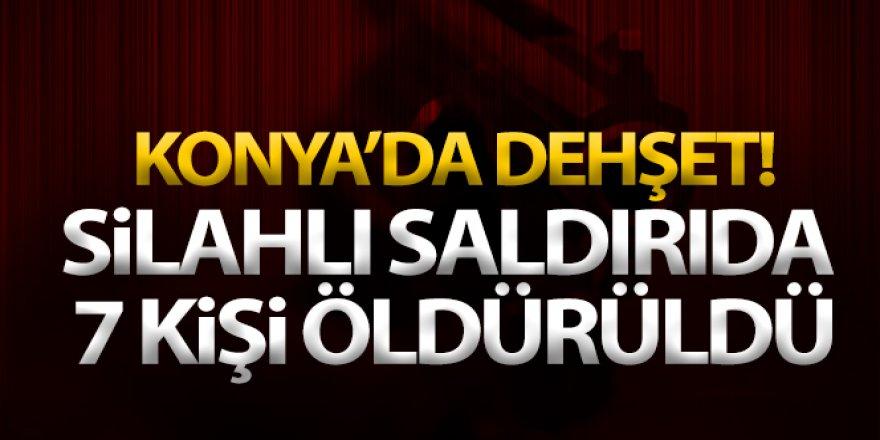 Konya'da vahşet! Silahlı saldırıda 7 kişi öldürüldü