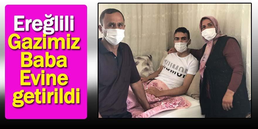 Ereğlili Gazi Gökhan Akviran baba evine getirildi