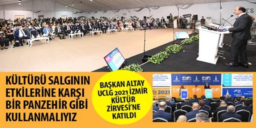 Başkan Altay UCLG 2021 İzmir Kültür Zirvesi'ne Katıldı