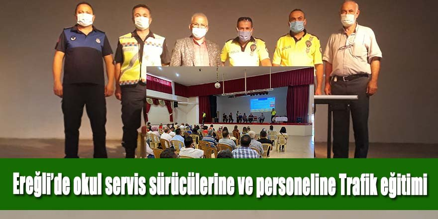 Ereğli'de okul servis sürücülerine ve personeline Trafik eğitimi