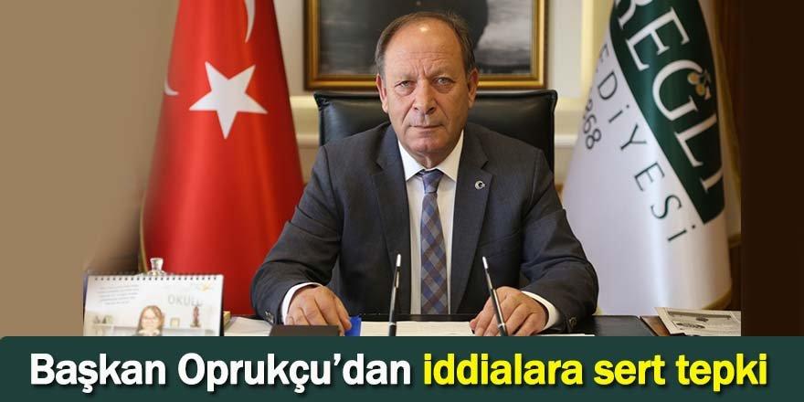 Başkan Oprukçu'dan iddialara sert tepki