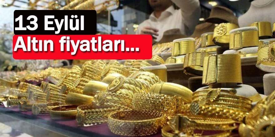 Altın fiyatları 13 Eylül