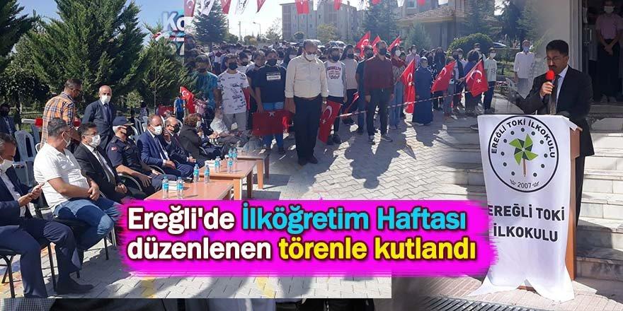 Ereğli'de İlköğretim Haftası düzenlenen törenle kutlandı