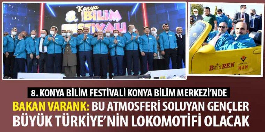 Bakan Varank: Bu Atmosferi Soluyan Gençler Büyük Türkiye'nin Lokomotifi Olacak