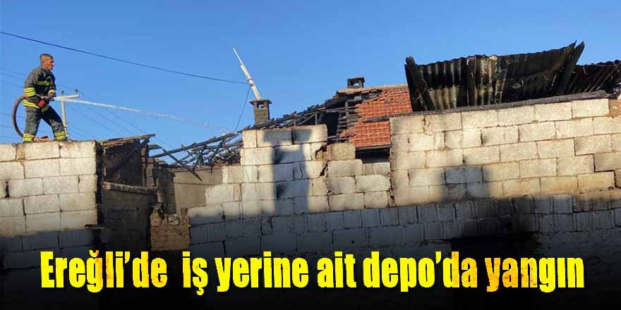Ereğli'de malzeme Deposu'nda başlayan yangın markete sıçradı