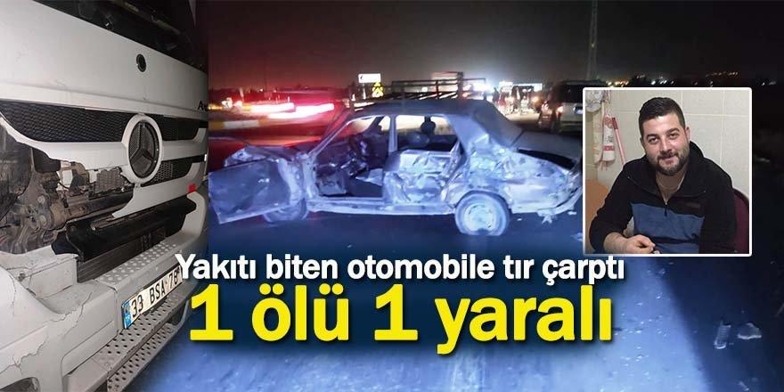 Yakıtı biten otomobillerini iten arkadaşlara TIR çarptı: 1 ölü, 1 yaralı