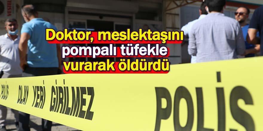 Doktor, meslektaşını pompalı tüfekle vurarak öldürdü