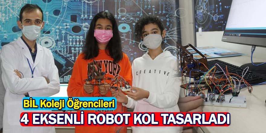 BİL Koleji Öğrencileri, 4 Eksenli Robot Kol Tasarladı