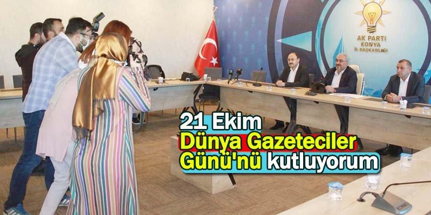 21 Ekim Dünya Gazeteciler Günü'nü kutluyorum