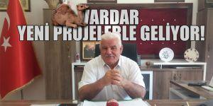 VARDAR YENİ PROJELERLE GELİYOR!