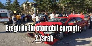 Ereğli'de İki otomobil çarpıştı ; 2 Yaralı