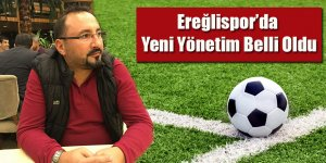 Ereğlispor'da Yeni Yönetim Belli Oldu