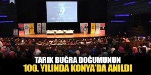 Tarık Buğra Doğumunun 100. Yılında Konya'da Anıldı