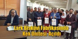 Lark Bisküvi Fabrikasında Kek Ünitesi Açıldı
