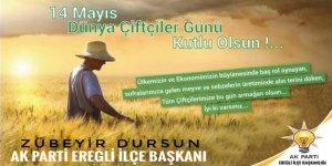 AK Parti İlçe Başkanı Zübeyir Dursun, 14 Mayıs Dünya Çitçiler Günü nedeniyle mesaj yayımladı.