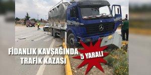 Fidanlık Kavşağında Trafik Kazası ;5 Yaralı