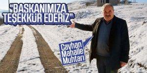 Çayhan Mahalle Muhtarı'ndan Başkan Oprukçu'ya teşekkür