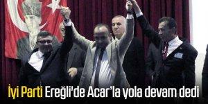 İyi Parti Ereğli'de Acar'la yola devam dedi