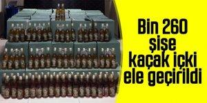 Bin 260 şişe kaçak içki ele geçirildi