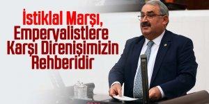 İstiklal Marşı,Emperyalistlere Karşı Direnişimizin Rehberidir