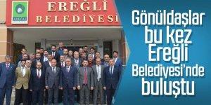 Gönüldaşlar bu kez Ereğli Belediyesi'nde buluştu