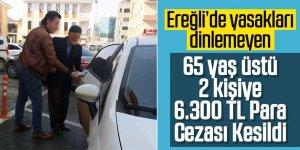 Ereğli'de Sokağa çıkma yasağına uymayan 2 kişiye 6 bin 300 lira ceza!