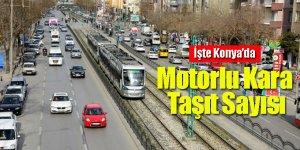 Konya'da Motorlu Kara Taşıt Sayısı